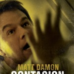 CONTAGION CHARACTER POSTERS RELEASED; I THINK THERE'S A HIDDEN THEME IN THEM ABOUT NOT DOING SOMETHING