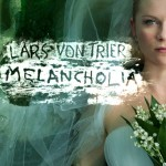 NEW RELEASE REVIEW: MELANCHOLIA