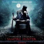NEW RELEASE REVIEW: ABRAHAM LINCOLN: VAMPIRE HUNTER