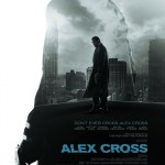 FIRST POSTER FOR ALEX CROSS