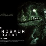 POSTER/TRAILER FOR THE DINOSAUR PROJECT