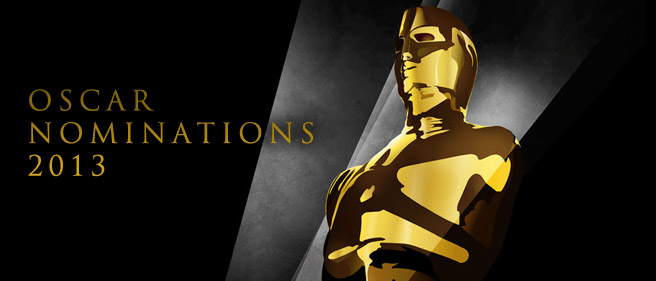 THE 2013 OSCAR NOMINATIONS ARE HERE!