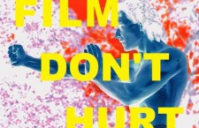 FILM DON'T HURT #1: A FILM IS WORTH A THOUSAND WORDS