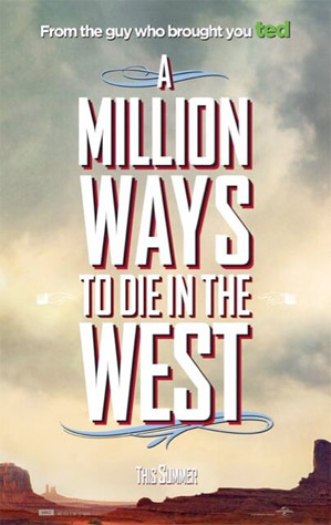 A MILLION WAYS TO DIE IN THE WEST RED-BAND TRAILER